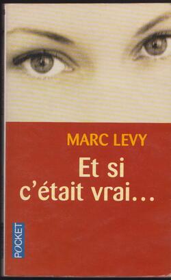 Levy Marc - Et si c'était vrai...