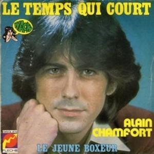 ALAIN CHAMFORT - LE TEMPS QUI COURT