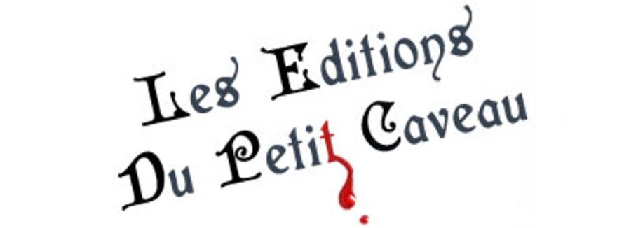 EDITIONS DU PETIT CAVEAU