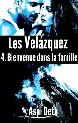 Les Velázquez, tome 4 : Bienvenue dans la famille d'Aspi Deth