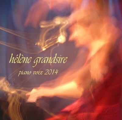 Hélène Grandsire piano voix 2014