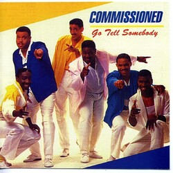Commissioned - Go Tell Somebody - Complete LP