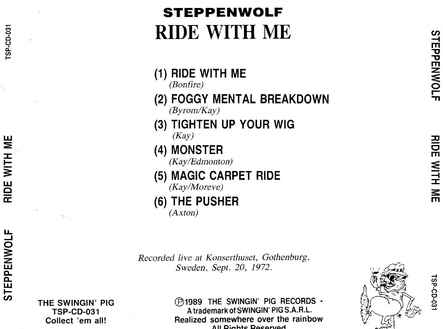Flash-Back : Steppenwolf - Ride with me - 20 septembre 1972 Gothenburg (pour Keith M.)