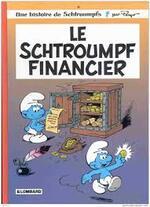 Chronique de la BD {Le schtroumpf financier}