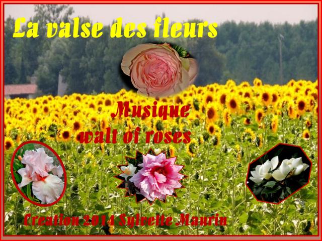 Valse des fleurs*PPS de Sylvette Maurin (ma p'tite soeur, hihihi)