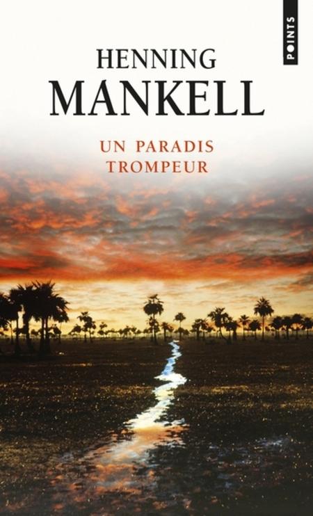 la fête du livre - un paradis trompeur de Henning Mankel