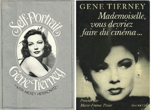 Gene Tierney, Mademoiselle, vous devriez faire du cinéma…, Hachette, 1985