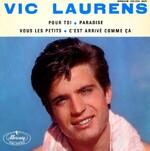 Bon anniversaire : Vic Laurens