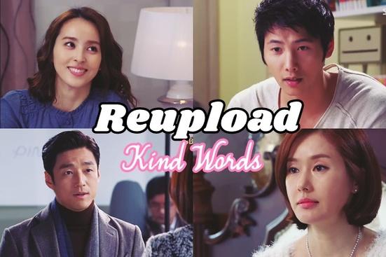 Reupload - Kind Words