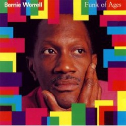 Bernie Worrell - Funk Of Ages - Complete CD
