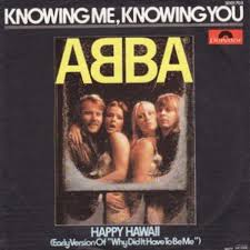 Knowing me,Knowing you-Abba