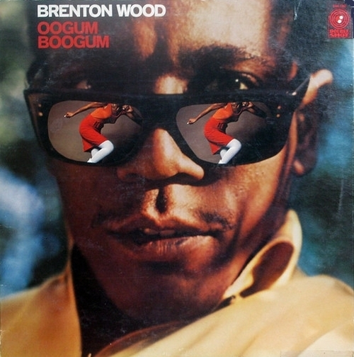 "Brenton Wood : Album "" Oogum Boogum "" Double Shot Records DSS-5002 [ US ]"