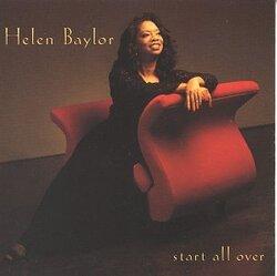 Helen Baylor - Start All Over - Complete CD
