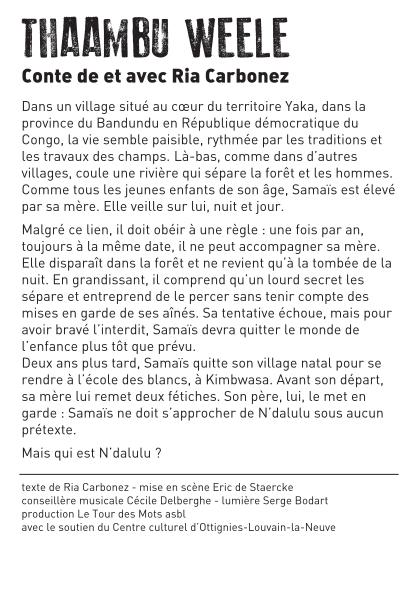 • Samedi 11 mai :THAAMBU WEELE : RIA Carbonez raconte