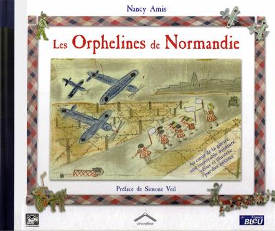 Les Orphelines de Normandie - Nancy Amis