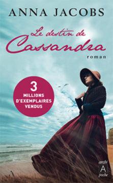Swan River, tome 1, Le Destin de Cassandra ; Anna Jacobs