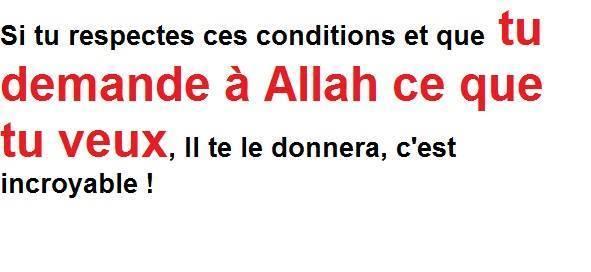 Respectes bien les conditions de ce dhikr pour qu'Allah exauce ton invocation