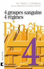 « 4 groupes sanguins, 4 régimes »,  D'Adamo Peter