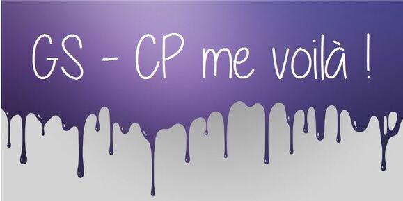 GS-CP me voilà !