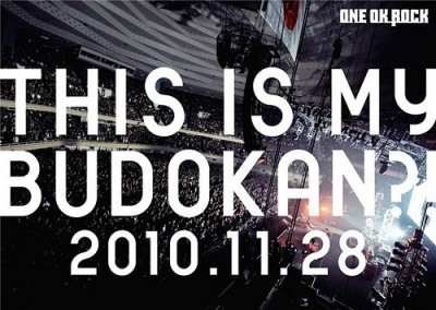 One Ok Rock -This is my Budokan, 2010 - vostfr [Concert]