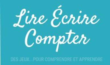 """J'aime le site """"Lire Ecrire Compter"""" des jeux à imprimer !"""