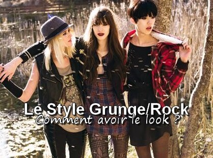 Le style Grunge Rock, comment faire ?