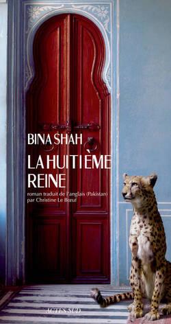 La Huitième Reine - Bina Shah