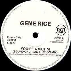 Gene Rice - You're A Victim
