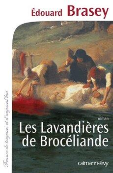 Les lavandières de Brocéliande de Edouart Brasey