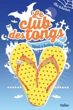 Le club des tongs tome 3-