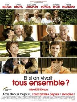 Et si on vivait tous ensemble ? - de Stéphane Robelin (2012) - avec P. Richard, J. Fonda,…
