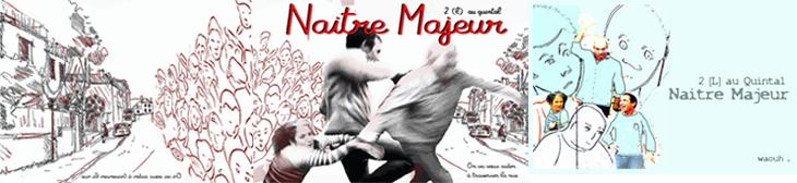 Naître Majeur, à Vieux-Condé le 14 avril