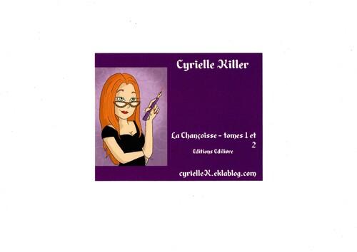 Cyrielle Killer... auteur sans peur.