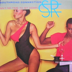 Southroad Connection - Ain't No Time To Sit Down - Complete LP