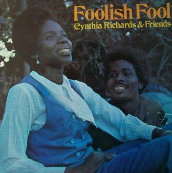 Cynthia Richards & Friends - Foolish Fool (1970) [Reggae]