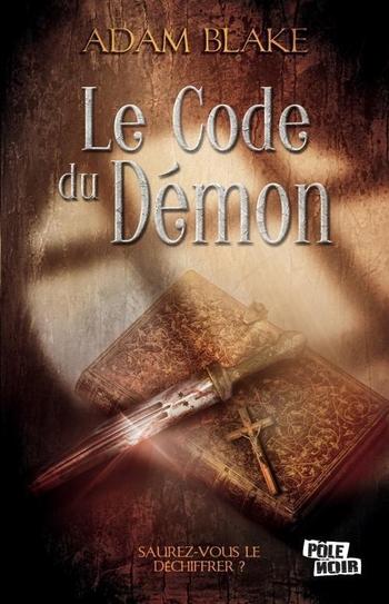 Le code du démon - Adam Blake