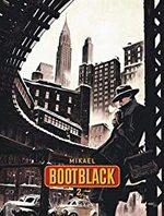 Bootblack, Mikaël