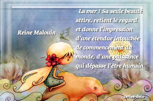 très belle citation illustrée de reine malouin sur la mer