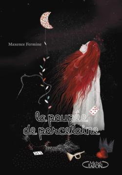 Nouvelle sortie jeunesse chez @MichelLafon : LA POUPÉE DE PORCELAINE - MAXENCE FERMINE