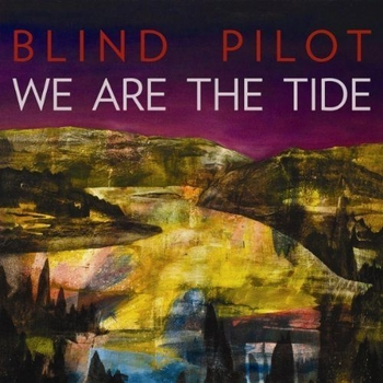 blind pilot we-are-the-tide