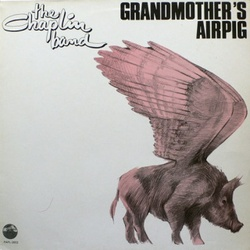 The Chaplin Band - Grandmother's Airpig - Complete LP