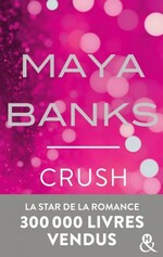 Chronique Cruch de Maya Banks