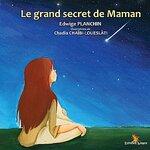 """Le grand secret de maman"""