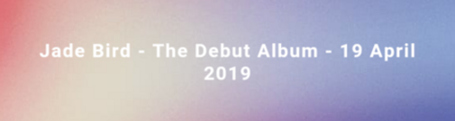 Jade Bird album 19/04/2019