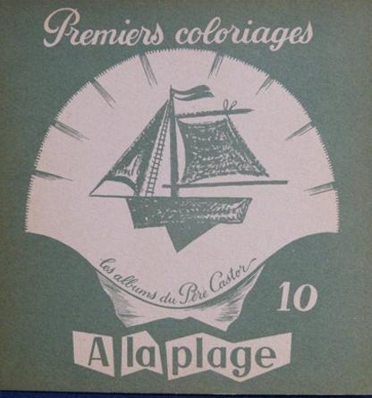 Auteur illustrateur : Pierre Belvès -1952 - A 24 - Livret 10