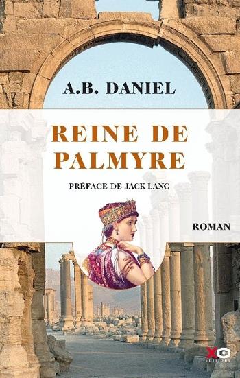 Reine de Palmyre - Antoine Daniel