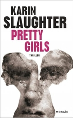 Pretty Girls - Karin Slaughter - Mosaïc