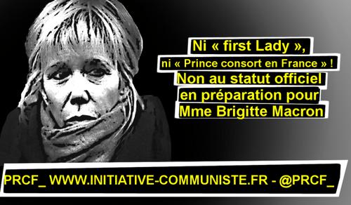 Ni « first Lady », ni « Prince consort en France » ! Non au statut officiel en préparation pour Mme Brigitte Macron