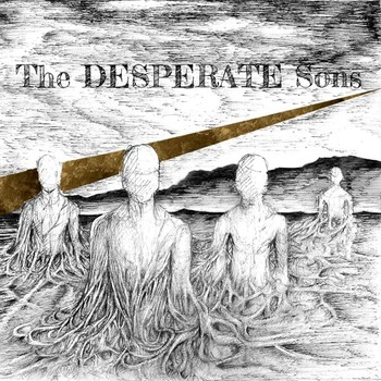 The DESPERATE Sons - The Desperate Sons