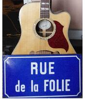 Rue de la folie.